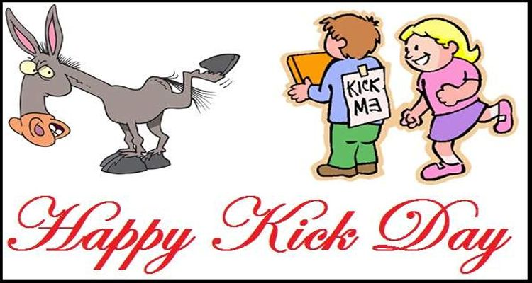 """kick day"""" comes after slap day th of every year to give"""