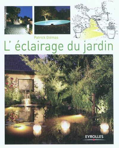 L\u0027éclairage du jardin - Patrick Glémas - 2011 Cet ouvrage donne les - Realiser Un Plan De Maison