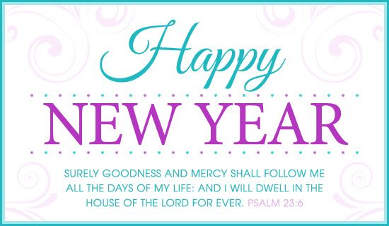 Free Psalm 23 6 Kjv Ecard Email Free Personalized New Year Cards Online Happy New Year Quotes Quotes About New Year Happy New Year Message