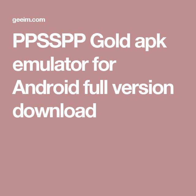 PPSSPP GOLD %E2%80%93 PSP EMULATOR APK 1 7 5 DOWNLOAD FOR