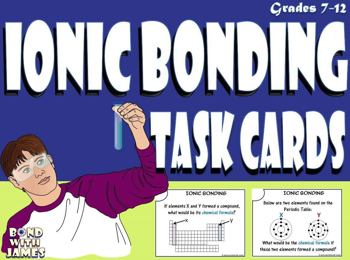 Ionic Bonding And Ionic Compound Task Cards