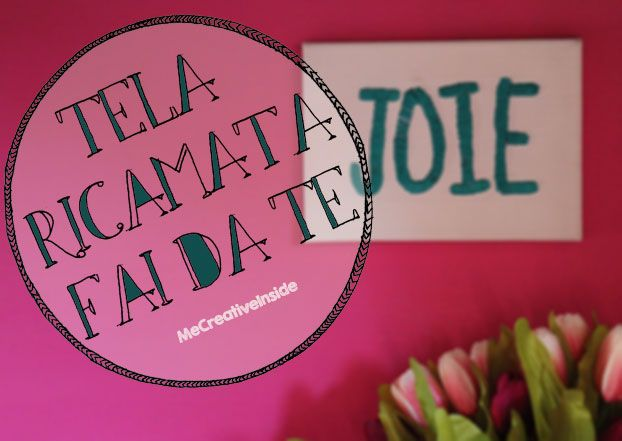 tutorial diy tela ricamata fai da te Embroidered quote on canvas me creativeinside