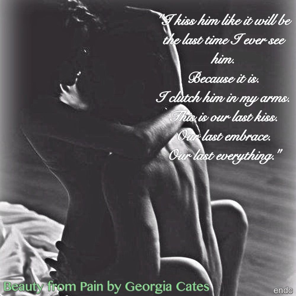 Beauty From Pain By Georgia Cates Book Quotes Beauty Great Love