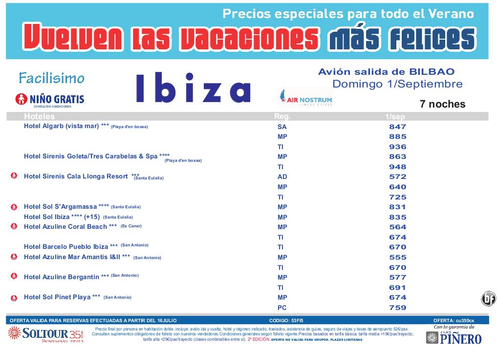 2ªEdición Las vacaciones mas felices sep-oct. Hoteles en Ibiza salidas desde Bilbao - http://zocotours.com/2aedicion-las-vacaciones-mas-felices-sep-oct-hoteles-en-ibiza-salidas-desde-bilbao/