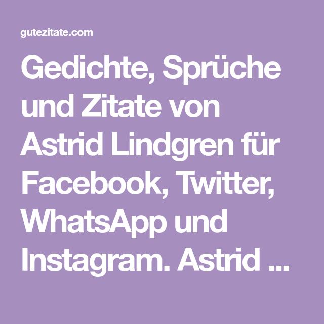 Gedichte Sprüche Und Zitate Von Astrid Lindgren Für