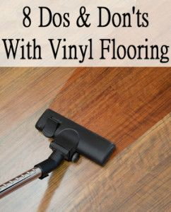 8 Dos and donts with vinyl flooringCleaningPinterest