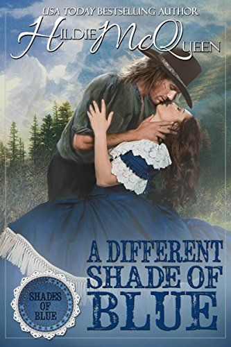#FREE #Kindle #eBook (May/21) A Different Shade of Blue by Hildie McQueen #Romance #Westerns #ebooks #book #books #deals #AD A Different Shade of Blue (Shades of Blue Book 1)
