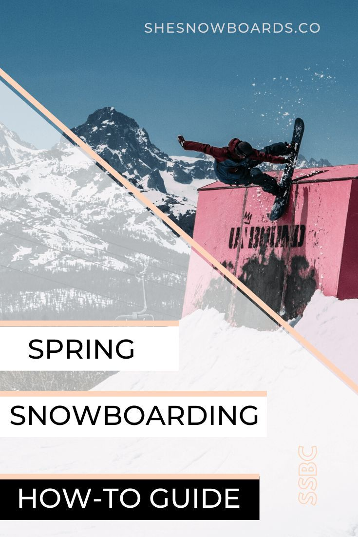 7 Spring Snowboarding Essentials in 2020 Snowboarding