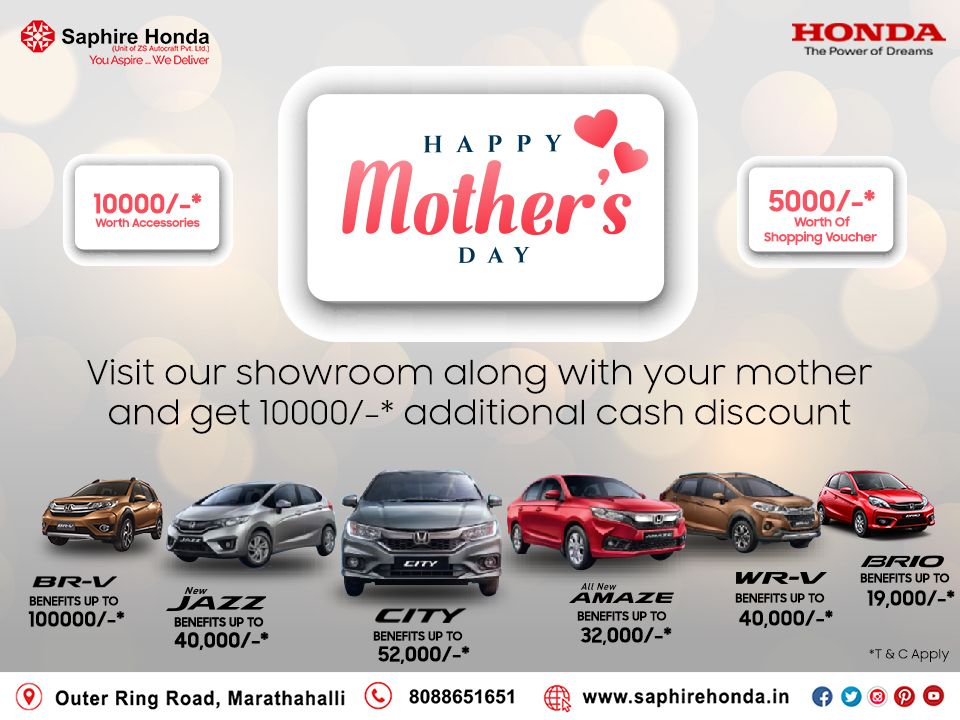 This Mother's Day visit our showroom along with your mother & get 10000/-* additional cash discount & much more. T&C Apply Visit:  or Call: 8088651651 #MothersDay #HondaOffer #HondaCars