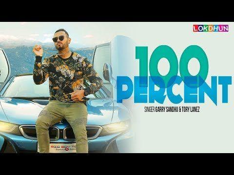 100 Percent Lyrics   Garry Sandhu Tory Lanez - Fresh Songs
