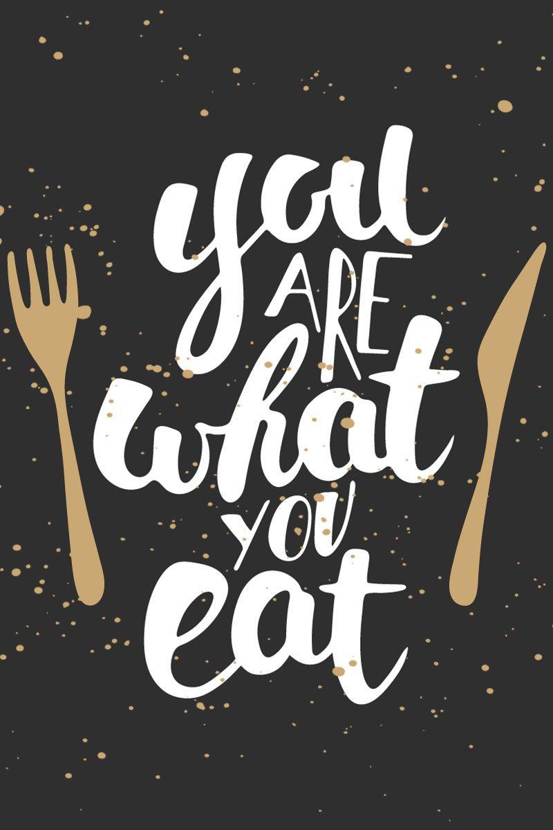 You Are What You Eat Kata Kata Indah Makanan Kata Kata