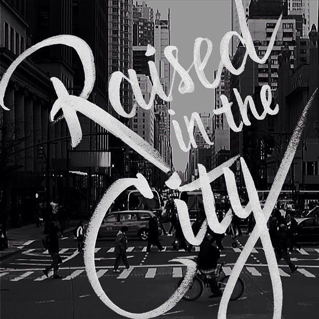 #raisedinthecity