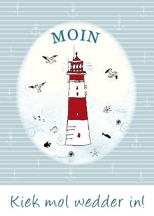 Kiek Mol Wedder In Leuchtturmpostkarte Plattdeutsch