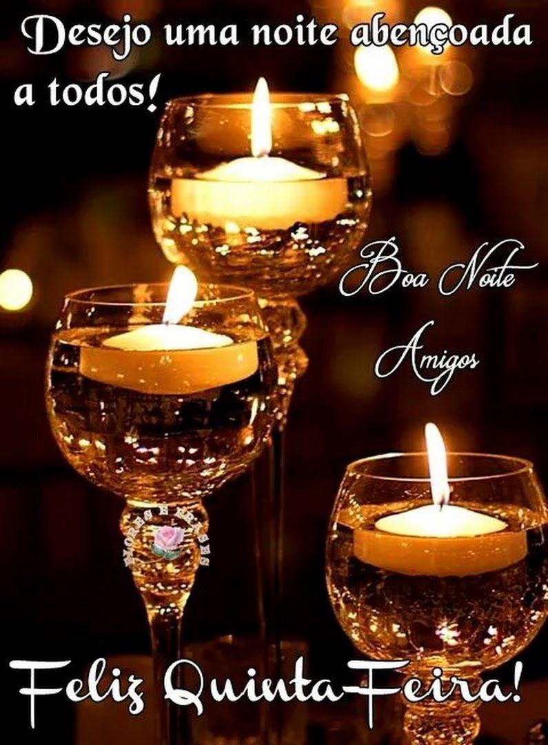 Boa Noite Feliz Quinta Feira Com Imagens Mensagem De