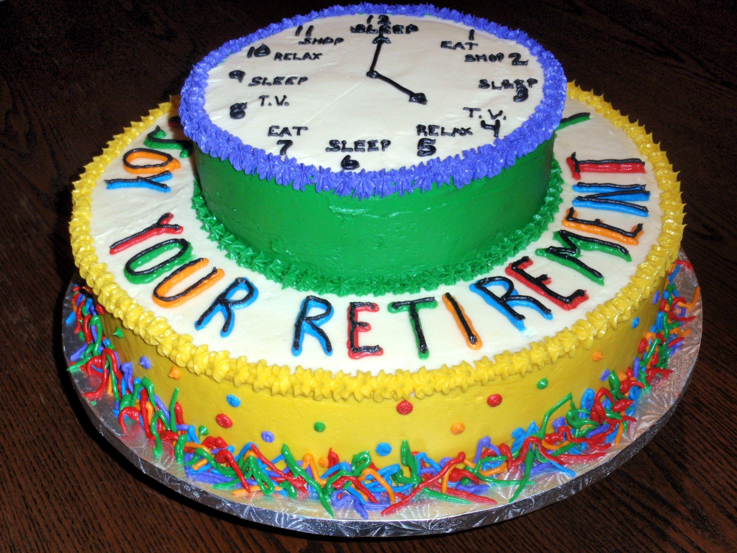 Retirement Cake Sherry s cake ideas Pinterest