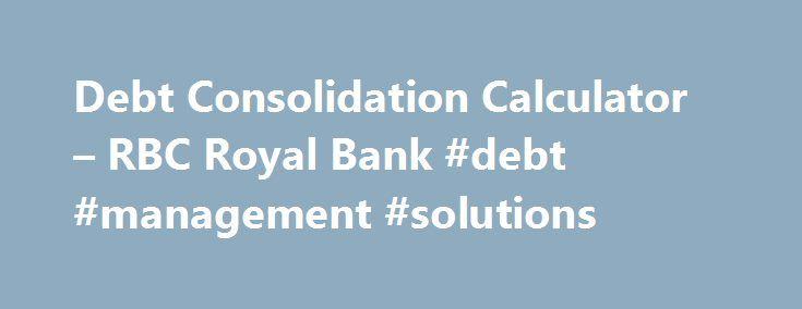 Debt Consolidation Calculator \u2013 RBC Royal Bank #debt #management - free debt reduction spreadsheet