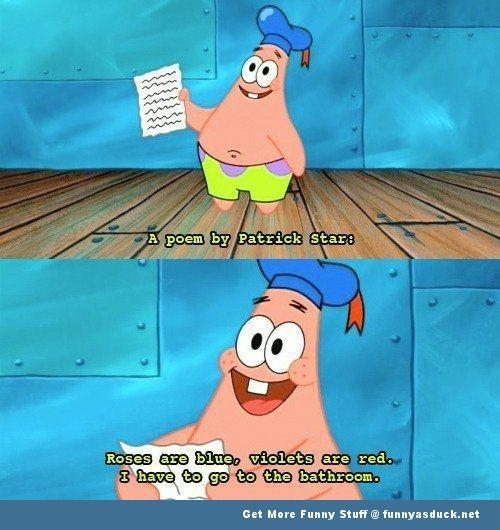 Patrick S Poem Spongebob Quotes Spongebob Funny Spongebob