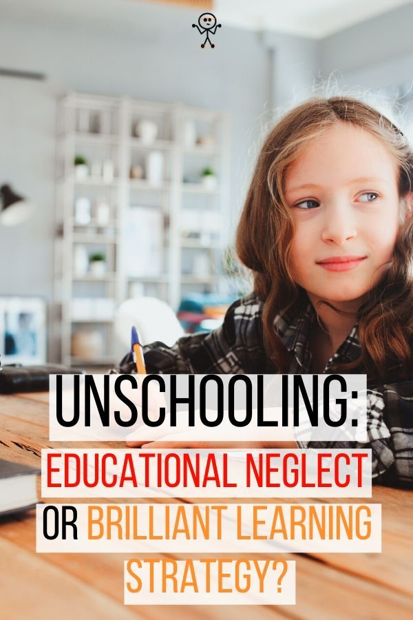 Is unschooling educational neglect and unparenting or a ...