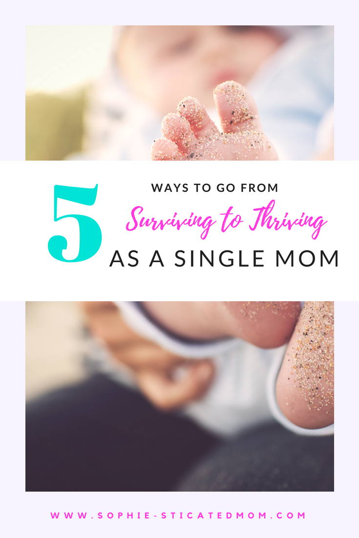 how to go from surviving to thriving as a single mom   mom blogs