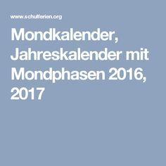 Mondkalender Jahreskalender Mit Mondphasen 2016 2017 Mondkalender Kalender Jahreskalender