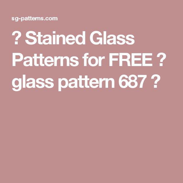 ★ Stained Glass Patterns for FREE ★ glass pattern 687 ★