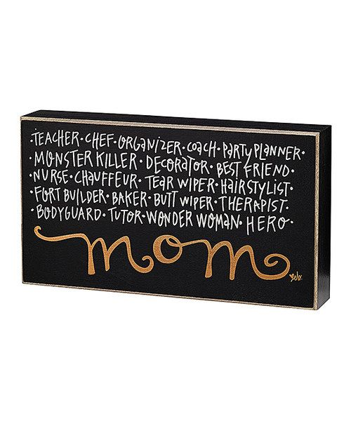 Another great find on #zulily! 'Mom' Description Box Sign by Collins #zulilyfinds