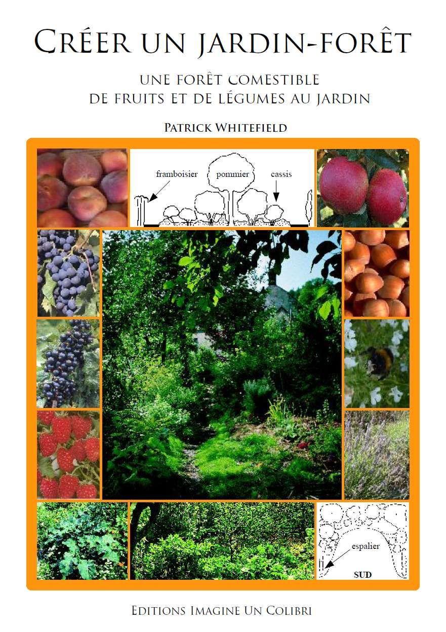 Creer Un Jardinforet Une Foret Comestible Jardin Foret Jardins