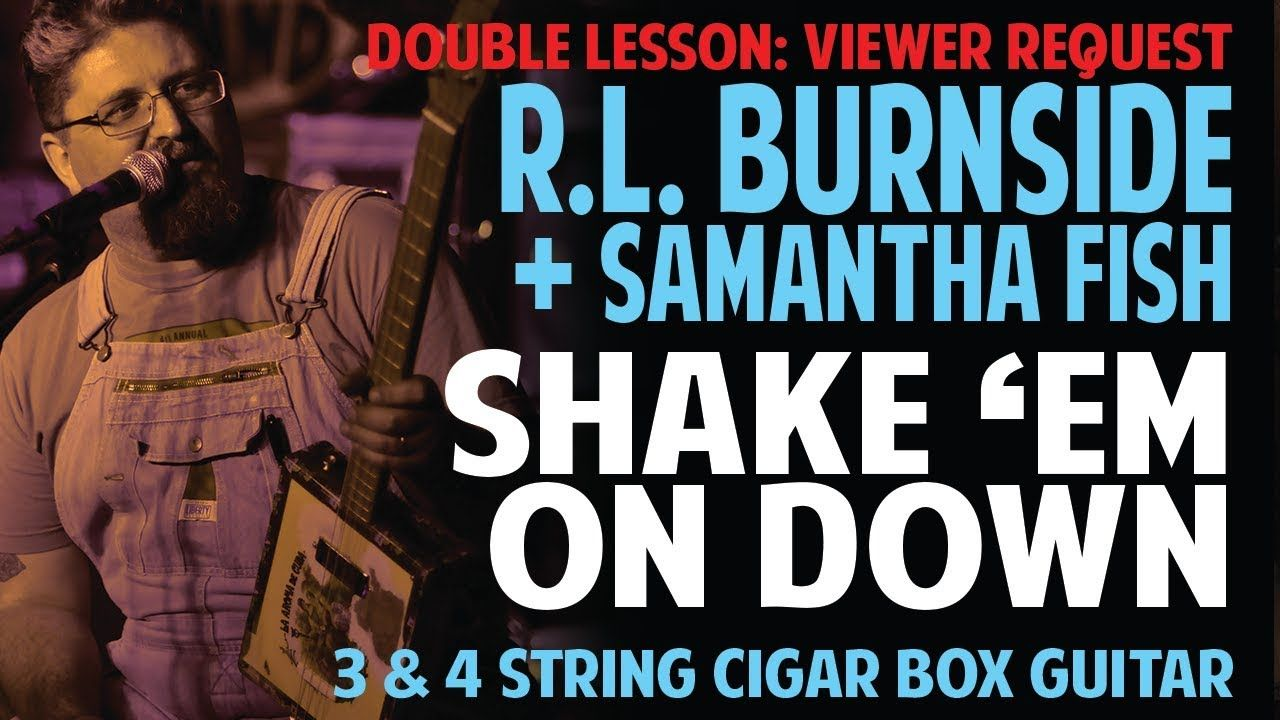 VIDEO LESSON: How to Play Shake Em On Down on Cigar Box