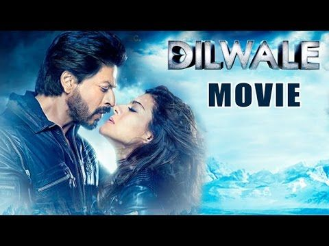dilwale full movies hd 1080p youtube movies