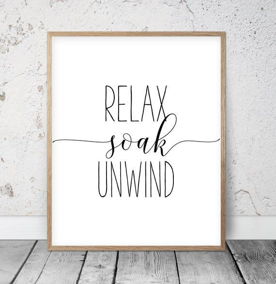 Photo of Relax Soak Unwind Sign, Bathroom Quote, Relax Sign, Black and White Bathroom Wall Decor, Bathroom Instant Download, Modern Bathroom Art