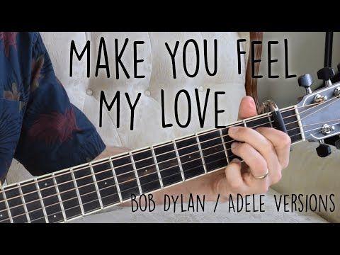 Make You Feel My Love Guitar Lesson Bob Dylan Adele No Barre