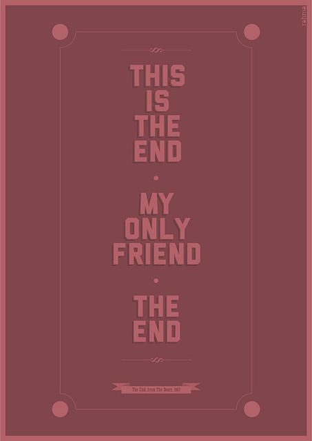 This Is The End Band Quotes Love Songs Lyrics Favorite Lyrics