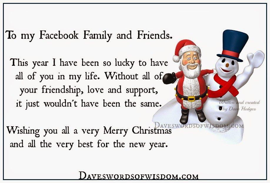 Daveswordsofwisdom Com Merry Christmas To My Facebook Family And Friends Christmas Quotes For Friends Merry Christmas Family Christmas Card Sayings