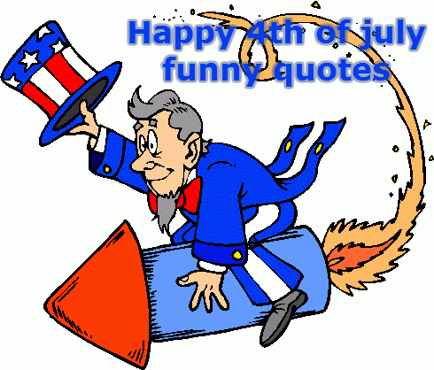 Funny Independence Day quotes Independence day quotes
