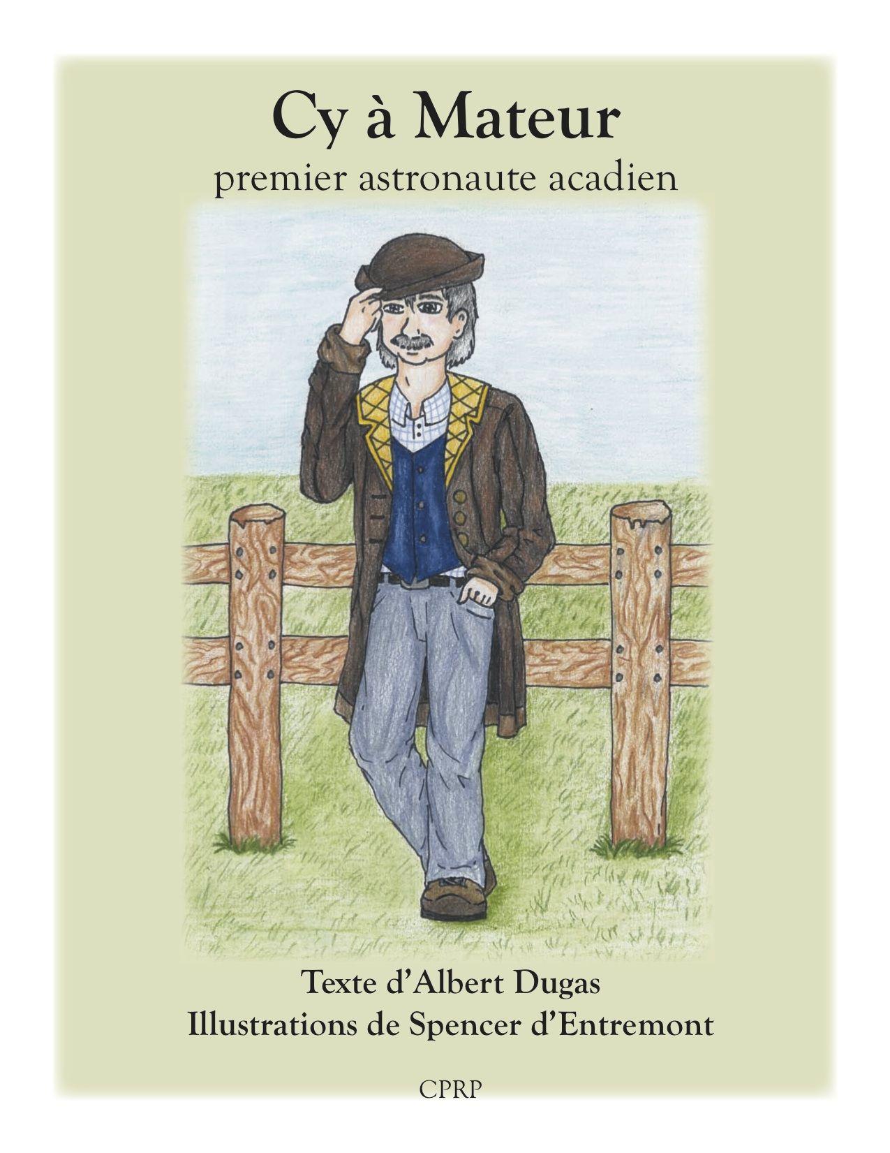 31997000946251    Cy à Mateur fait partie des légendes acadiennes de la Baie Sainte-Marie en Nouvelle-Écosse. Ce livre présente les aventures de cet homme mystérieux.