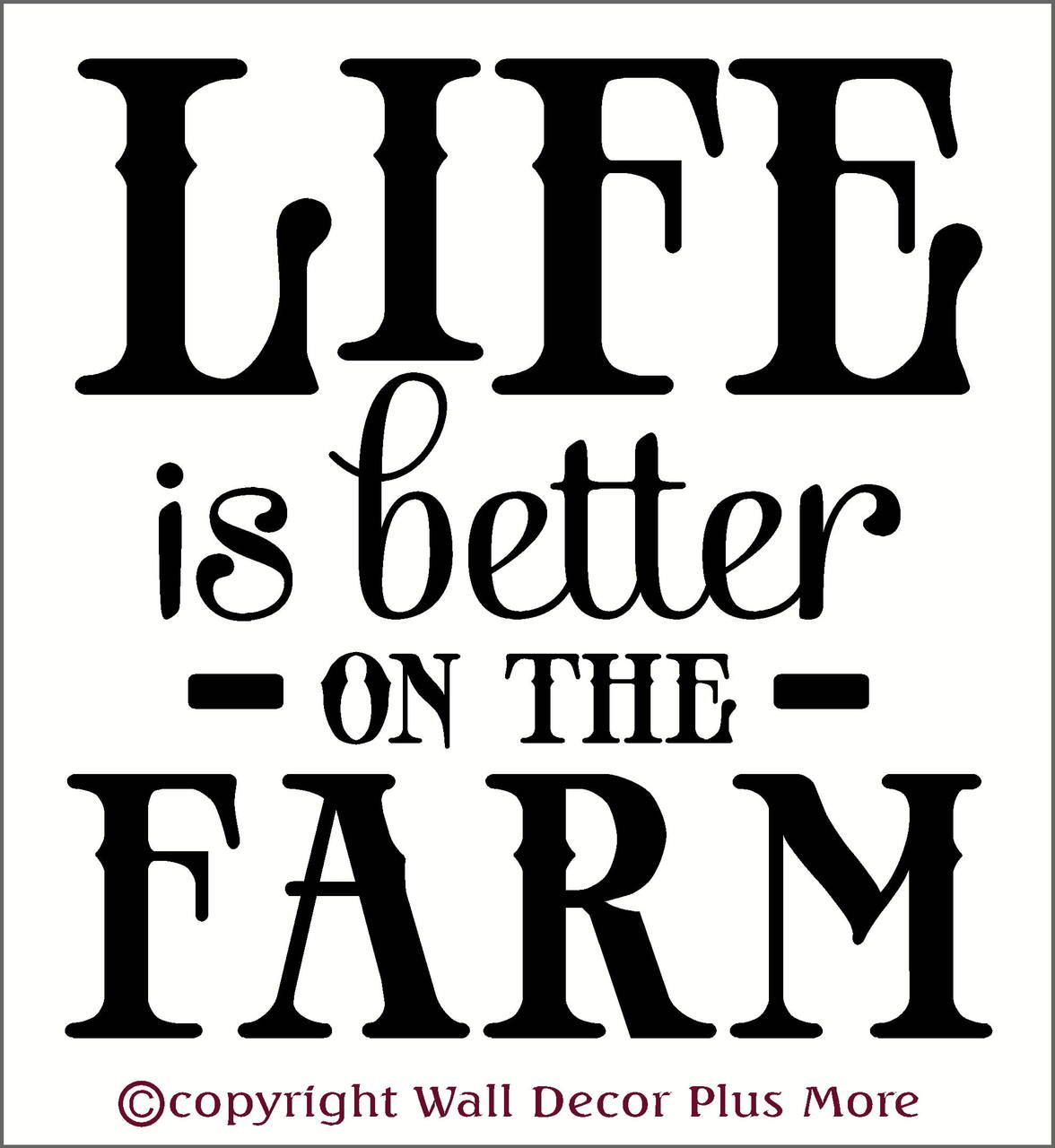 Farming Quotes Life Is Better On The Farm Wall Decal Quotes Country Wall Words
