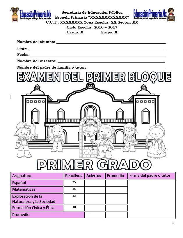 Examen del primer grado para el primer bloque del ciclo escolar 2017 ...