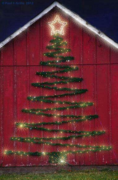 Christmas Tree On A Barnside Cool Outdoor Christmas Decorations Christmas Decorations Outdoor Christmas Lights
