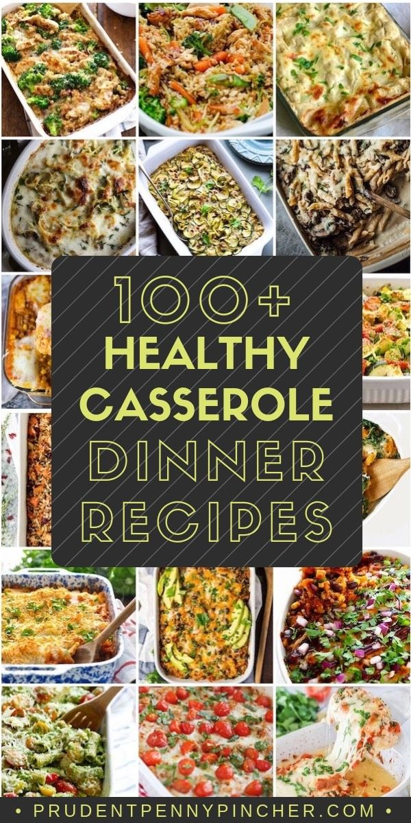 100 Healthy Casserole Recipes #dinnerrecipesforfamilymaindishes