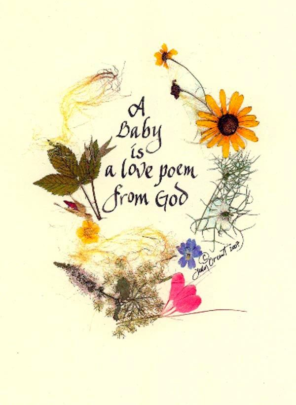 A Baby Is Love Poem Greeting Cards And Framed Prints Pressed FLower Calligraphy Designs Blessings