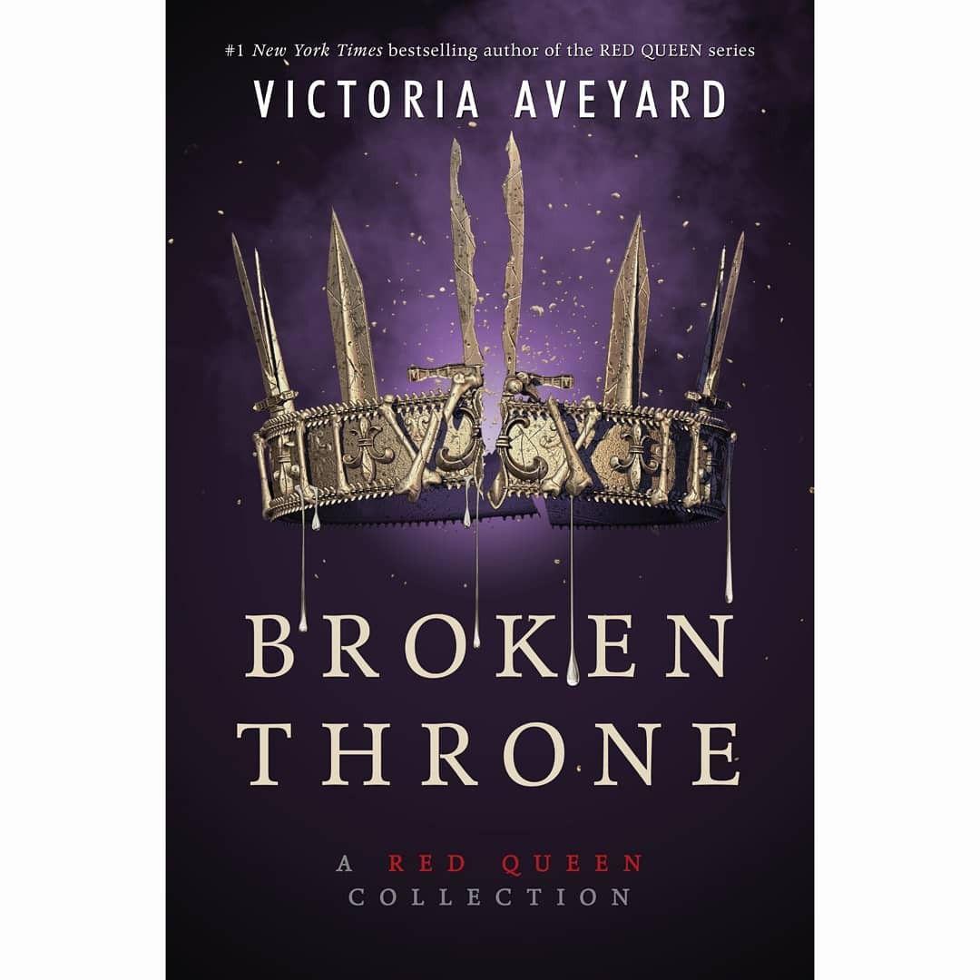 Broken Throne Red Queen Book Series Red Queen Victoria Aveyard