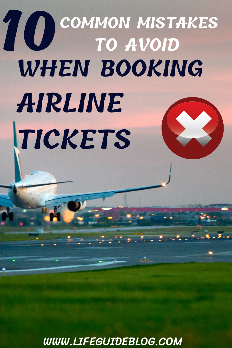 10 Common Mistakes To Avoid When Booking Airline Tickets Lifeguideblog Book Airline Tickets Airline Tickets Best Family Vacation Spots