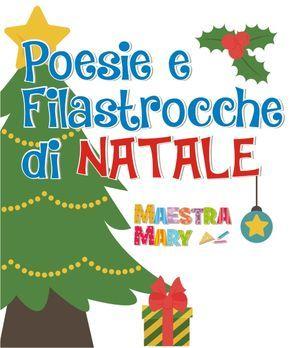 Poesie e filastrocche di natale lavoretti scuola merry for Maestra mary natale poesie