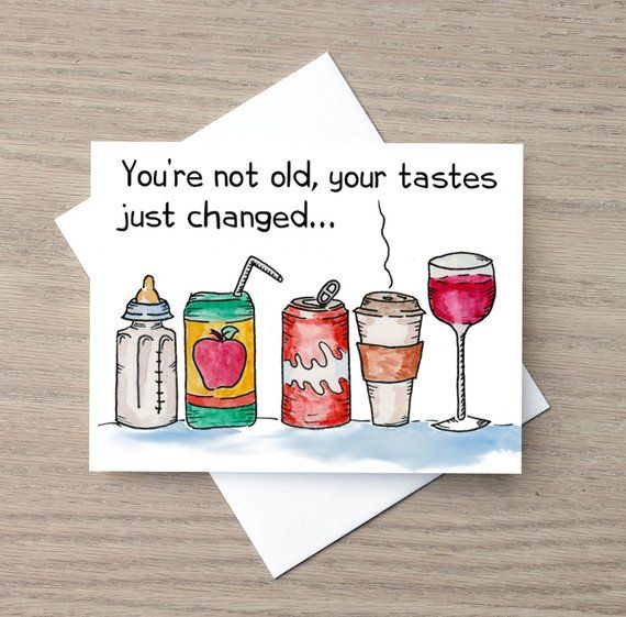 Birthday Card Funny Humor Getting Older Drinking Handm