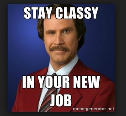 30 Awesome New Job Memes That Ll Make You Feel Proud Sayingimages Com Job Memes New Job Meme Good Job Quotes