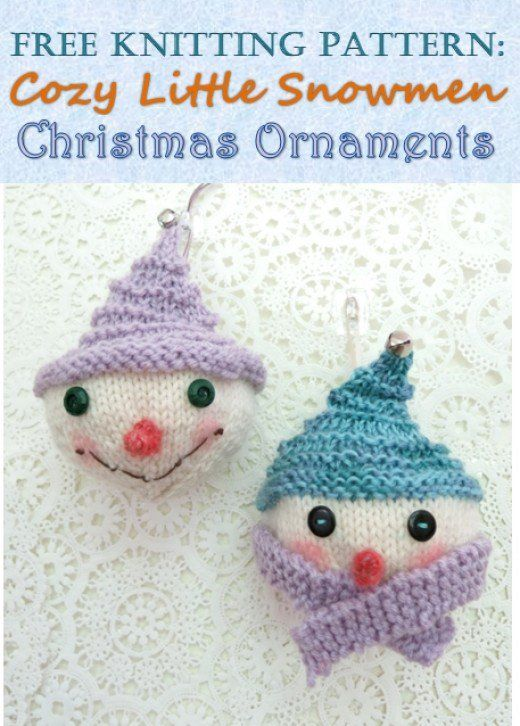 Free Knitting Pattern: Cozy Snowmen Christmas Ornaments   Knit ...