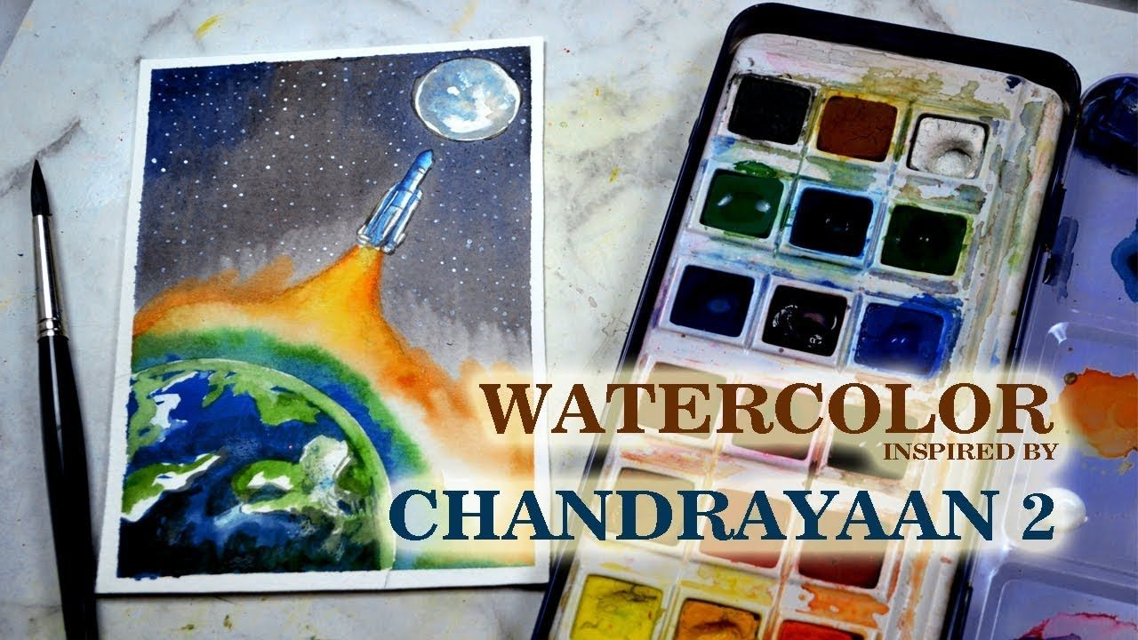 Chandrayaan 2 Inspired Watercolor Painting We Failed But We