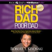 Rich Dad Poor Dad: What the Rich Teach Their Kids About Money - That the Poor and Middle Class Do Not! (Unabridged) - Robert T. Kiyosaki http://po.st/BA4mgM #Audiobooks, #UnitedStates #AdsDEVEL™