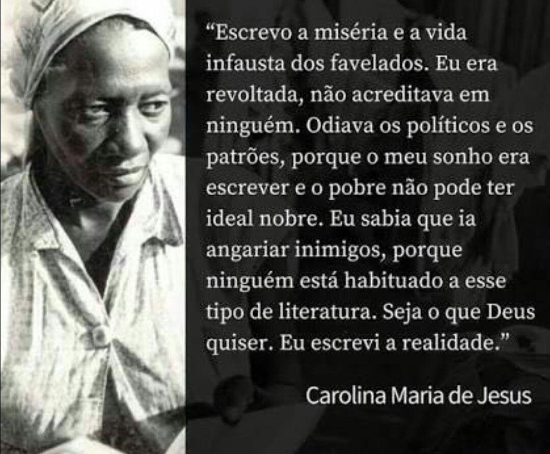Escrevo A Miseria E A Vida Infausta Dos Favelados Eu Era