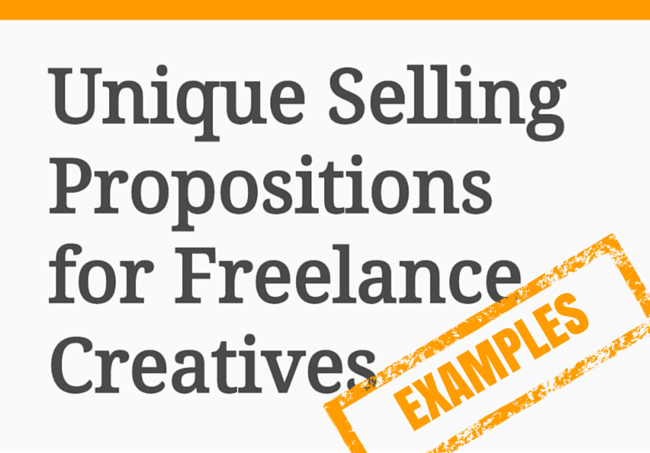Unique Selling Proposition Examples For Freelance Creatives Job